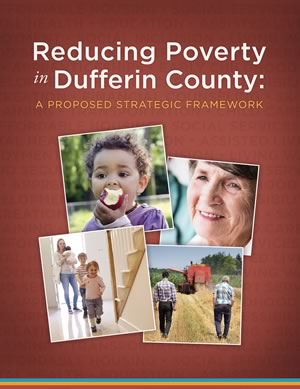 Reducing Poverty in Dufferin County: A Proposed Strategic Framework